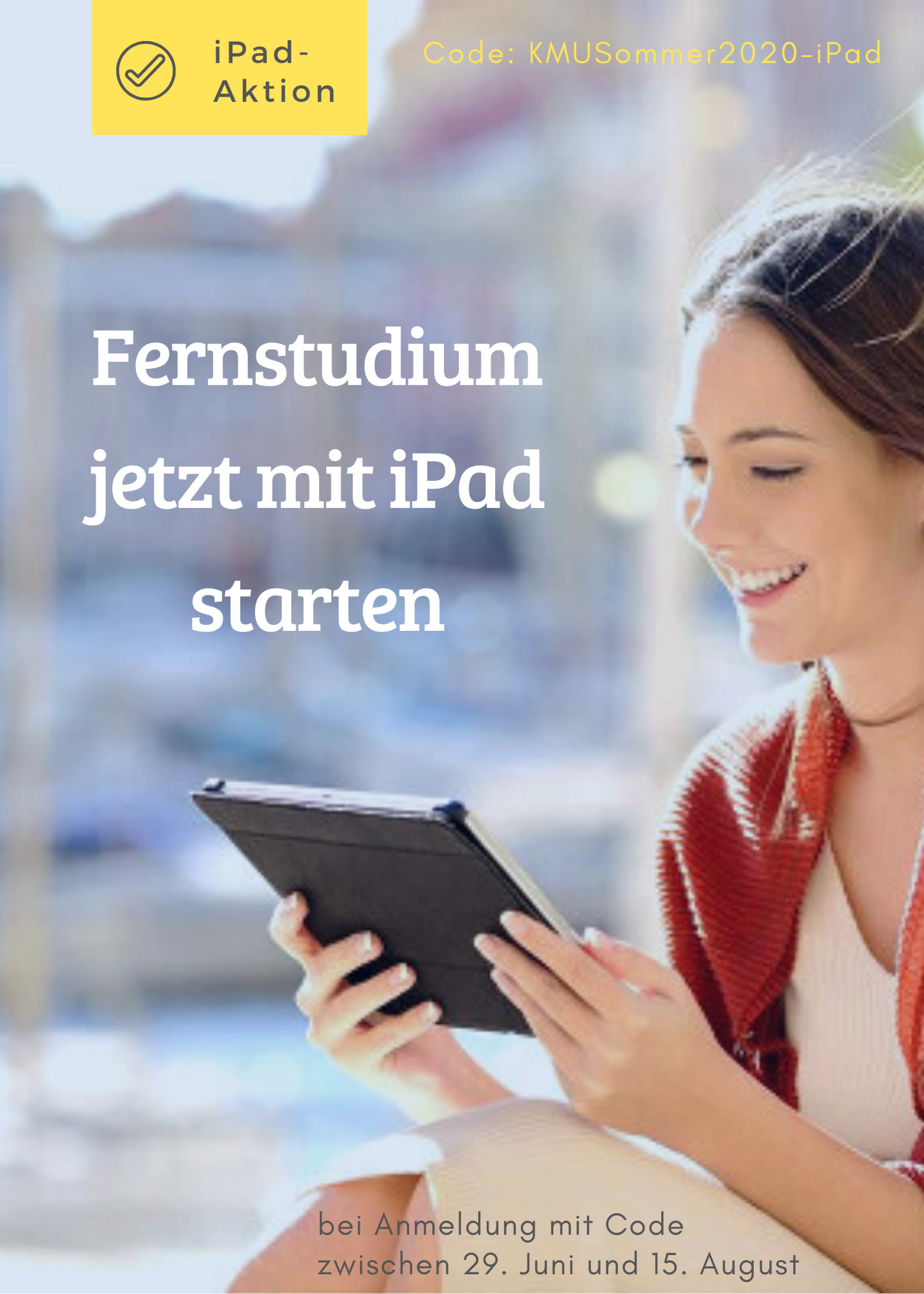 Sommeraktion 2020 - iPad zum Studium